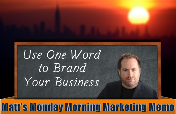 Matt's Monday Morning Marketing Memo – Vol. 199