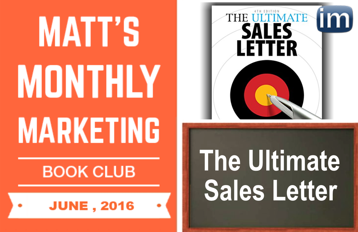 Marketing Book Club The Ultimate Sales Letter Matt Steffen