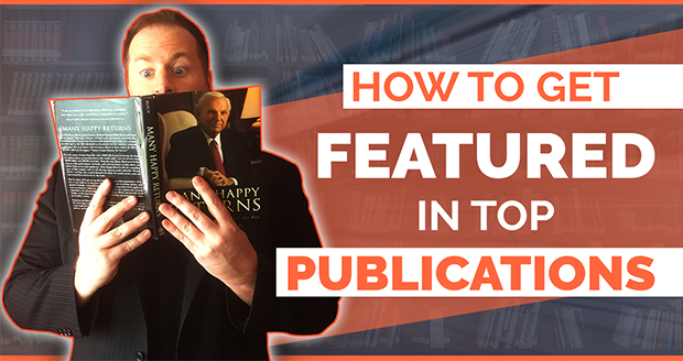 How to Get Featured in Top Publications
