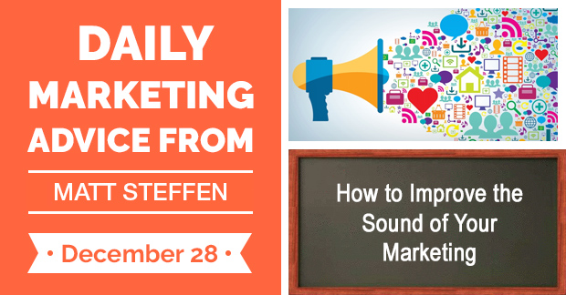 How to Improve the Sound of Your Marketing