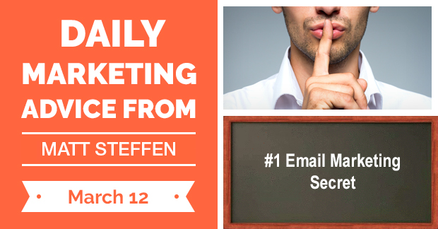 #1 Email Marketing Secret