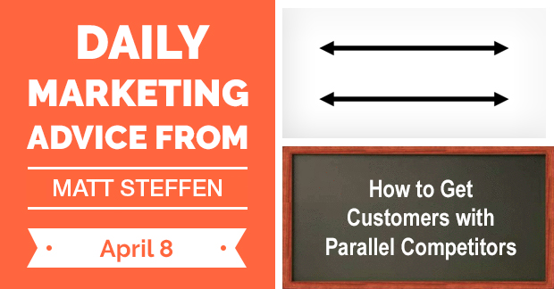 How to Get Customers with Parallel Competitors
