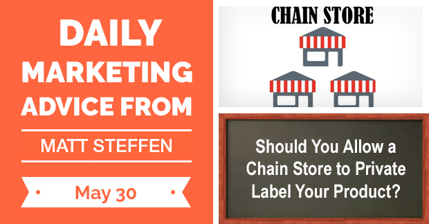 Should You Allow a Chain Store to Private Label Your Product?