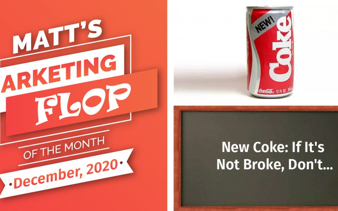 New Coke: If It's Not Broke, Don't…